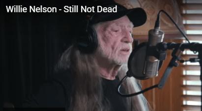 WATCH: Willie Nelson 'Still Not Dead'