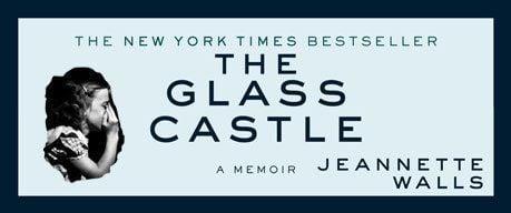 'The Glass Castle: A Memoir' by Jeannette Walls