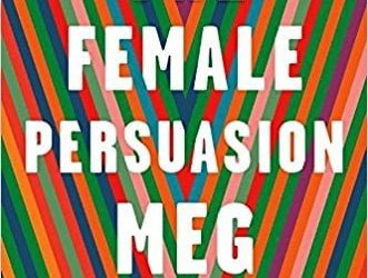 'The Female Persuasion' by Meg Wolitzer