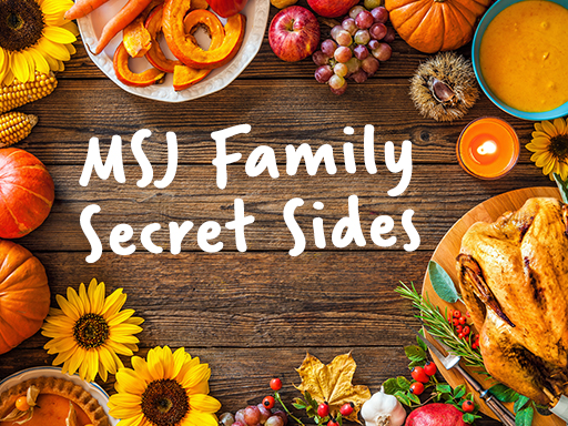 MSJ Family Secret Sides